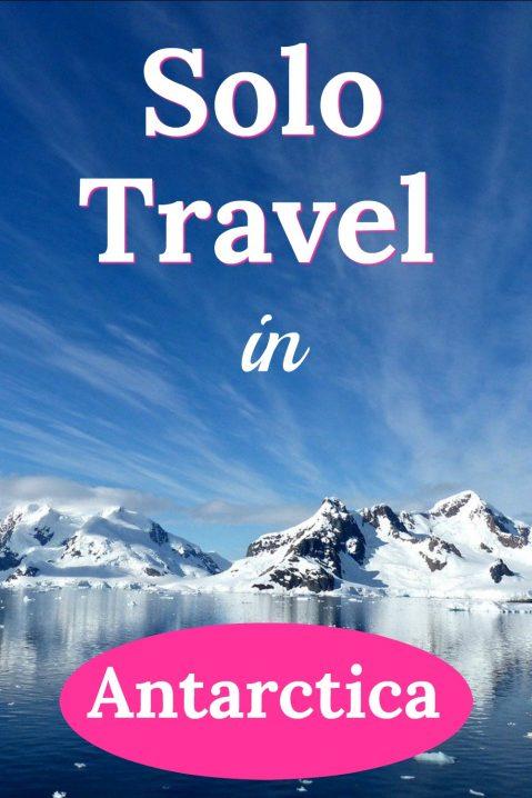 Solo Travel in Antarctica