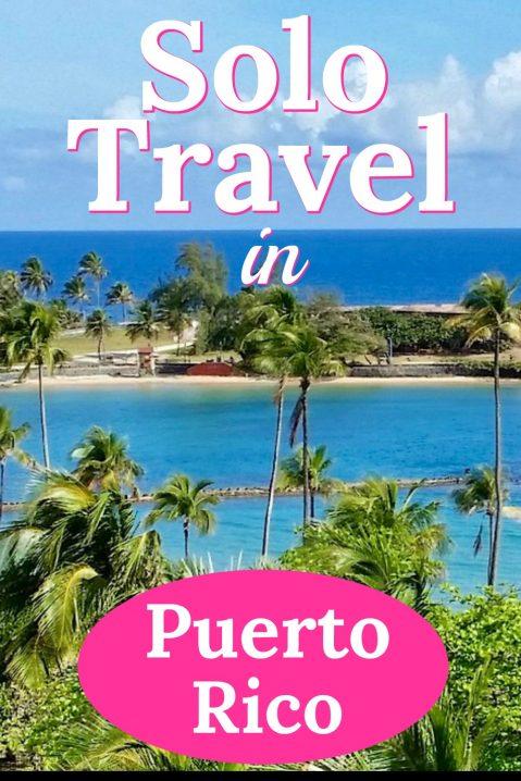 Solo travel in Puerto Rico