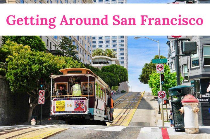 Getting around San Francisco